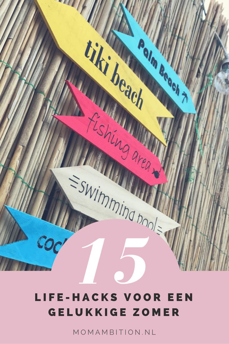 15 Zomer life-Hacks voor een gelukkige zomer (met een hele sexy winactie!)
